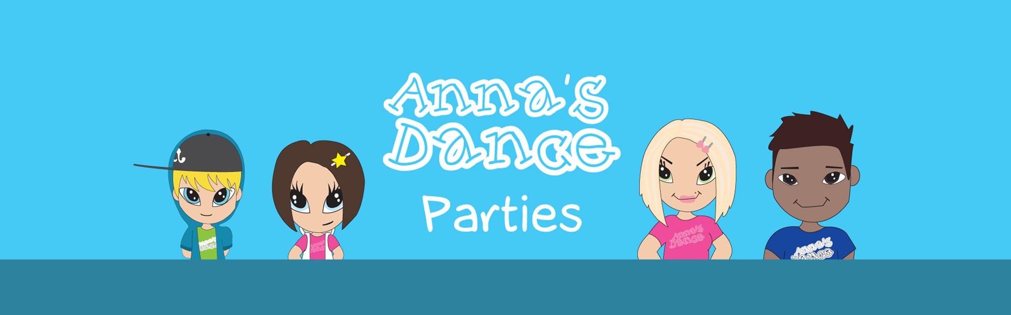 Anna's Dance Parties